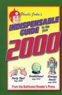 Uncle John s Indispensable Guide to the Year 2000