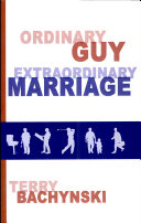 Ordinary Guy - Extraordinary Marriage