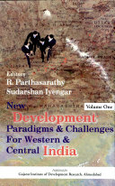 New Development Paradigms and Challenges for Western and Central India