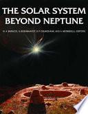 The Solar System Beyond Neptune