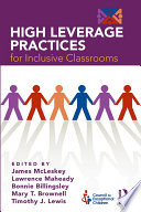 """""""High Leverage Practices for Inclusive Classrooms"""" by James McLeskey, Larry Maheady, Bonnie Billingsley, Mary Brownell, Tim Lewis"""