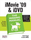 iMovie  09   iDVD  The Missing Manual