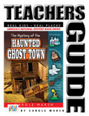Pdf The Mystery of the Haunted Ghost Town Teacher's Guide