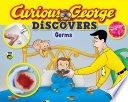 Curious George Discovers Germs  Science Storybook