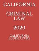California Criminal Law 2020
