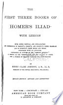 The first three books of Homer s Iliad  with Lexicon Book