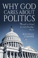 Why God Cares About Politics Book