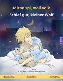 Mirno spi, mali volk – Schlaf gut, kleiner Wolf (slovenščina – nemščina). Dvojezična otroška knjiga