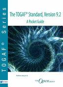 The Togaf (R) Standard, Version 9.2 - A Pocket Guide