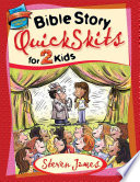 Bible Story QuickSkits for 2 Kids