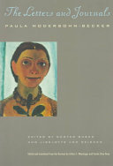 Paula Modersohn-Becker, the Letters and Journals
