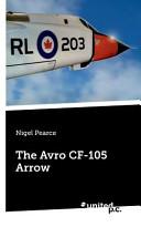 The Avro Cf 105 Arrow