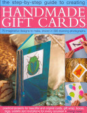 The Step By Step Guide to Creating Handmade Gift Cards