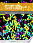 Antifungal Drug Discovery: New Theories and New Therapies