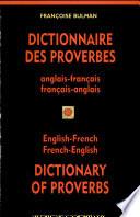 Dictionnaire des proverbes anglais-français, français-anglais