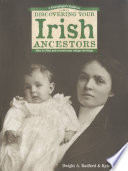 A Genealogist S Guide To Discovering Your Irish Ancestors