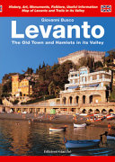 Levanto. The Old Town and Hamlets in Its Valley