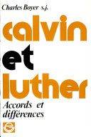 Calvin Et Luther