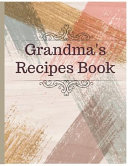 Grandma S Recipes Book