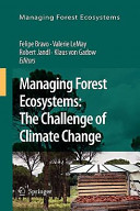 Managing Forest Ecosystems  The Challenge of Climate Change Book