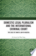 Domestic Legal Pluralism And The International Criminal Court