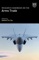 Research Handbook on the Arms Trade