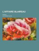 L' Affaire Blaireau; Roman