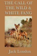 The Call of the Wild & White Fang Pdf/ePub eBook
