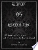 The G   Code  10 Secret Codes of the Streets Revealed