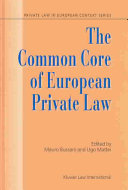 The Common Core Of European Private Law Essays On The Project