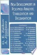 New Developments in Polymer Analysis  Stabilization and Degradation