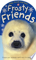 Baby Touch and Feel Frosty Friends