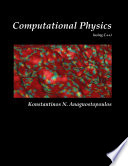 Computational Physics - A Practical Introduction to Computational Physics and Scientific Computing (using C++), Vol. I