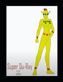 Super Du ray Comic Strip