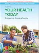 Your Health Today  Choices in a Changing Society Book