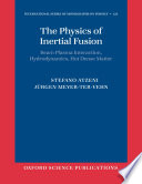 The Physics of Inertial Fusion