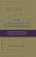 The Archaeology of Late Antique Sudan