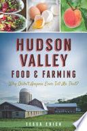 Hudson Valley Food   Farming