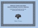 Wright Family Records  Prince Edward County  Virginia