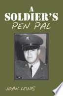 A Soldier   s Pen Pal Book PDF