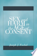 Sex And Harm In The Age Of Consent