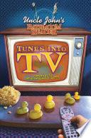 Uncle John s Bathroom Reader Tunes into TV