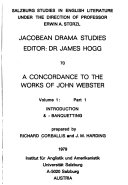 A Concordance to the Works of John Webster  pt  1  Introd     Banqueting
