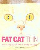 Fat Cat Thin