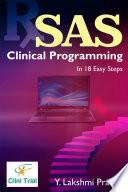 """SAS Clinical Programming: In 18 Easy steps"" by Y. LAKSHMI PRASAD"