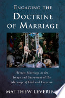 Engaging the Doctrine of Marriage