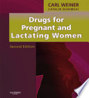 Drugs For Pregnant And Lactating Women E Book Book PDF