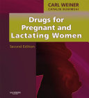 Drugs for Pregnant and Lactating Women E-Book