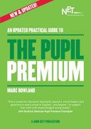 An Updated Practical Guide to the Pupil Premium