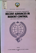 Proceedings of the Second Symposium on Recent Advances in Rodent Control  Kuwait Sheraton  February 2 6  1985